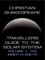 Travellers Guide to the Solar System Volume 1