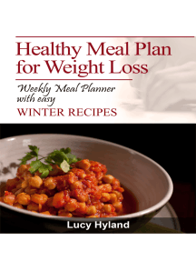 Healthy Meal Plans for Weight Loss: 7 days of health boosting WINTER goodness