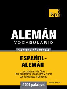 Vocabulario Español-Alemán: 5000 Palabras Más Usadas