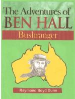 The Adventures of Ben Hall, Bushranger
