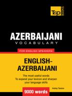 Azerbaijani Vocabulary for English Speakers: 9000 Words