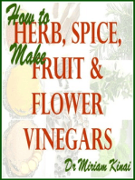 How to Make Herb, Spice, Fruit and Flower Vinegars