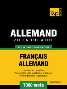 Vocabulaire Français-Allemand pour l'autoformation: 7000 mots