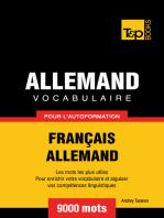 Vocabulaire Français-Allemand pour l'autoformation: 9000 mots