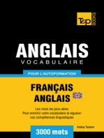 Vocabulaire Français-Anglais britannique pour l'autoformation: 3000 mots