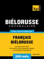 Vocabulaire Français-Biélorusse pour l'autoformation