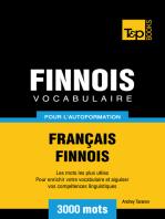 Vocabulaire Français-Finnois pour l'autoformation