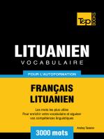Vocabulaire Français-Lituanien pour l'autoformation