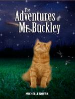 The Adventures of Mr. Buckley