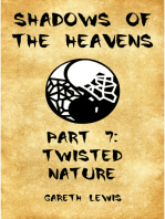 Twisted Nature, Part 7 of Shadows of the Heavens
