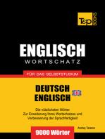 Wortschatz Deutsch-Britisches Englisch für das Selbststudium