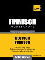 Deutsch-Finnischer Wortschatz für das Selbststudium
