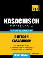 Deutsch-Kasachischer Wortschatz für das Selbststudium