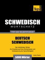 Deutsch-Schwedischer Wortschatz für das Selbststudium