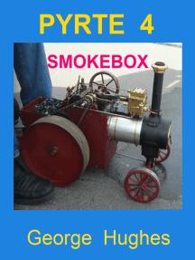 PYRTE 4 The Smokebox