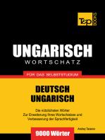Deutsch-Ungarischer Wortschatz für das Selbststudium