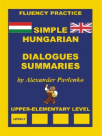Hungarian-English, Simple Hungarian, Dialogues and Summaries, Upper-Elementary Level