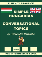 Hungarian-English, Simple Hungarian, Conversational Topics, Pre-Intermediate Level