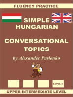 Hungarian-English, Simple Hungarian, Conversational Topics, Upper-Intermediate Level