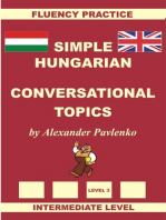 Hungarian-English, Simple Hungarian, Conversational Topics, Intermediate Level