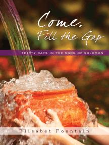 Come, Fill the Gap
