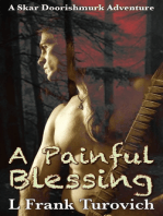 A Painful Blessing