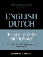 Theme-Based Dictionary: British English-Dutch - 5000 words