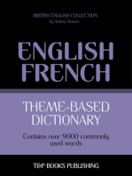 Theme-Based Dictionary: British English-French - 9000 words