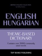 Theme-Based Dictionary: British English-Hungarian - 9000 words