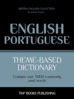 Theme-Based Dictionary: British English-Portuguese - 5000 words