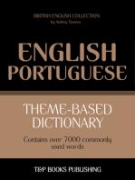 Theme-Based Dictionary: British English-Portuguese - 7000 words