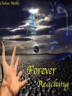 Forever reaching