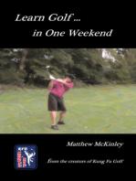 Learn Golf In One Weekend