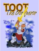 Toot the conqueror