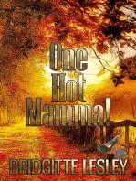 One Hot Mamma!