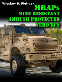 MRAPs: Main Resistant Ambush Protected Vehicles