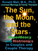 The Sun, the Moon, and the Stars, Dependency and Histrionics in Couples and Couple Therapy