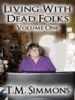 Living With Dead Folks, Volume One
