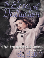 The Eve of Destruction (The Immortal Ones - Book Four)