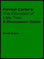 "Forrest Carter's ""The Education of Little Tree"""