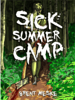 Sick Summer Camp (Something Horrific)