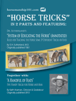 """""""Horse Tricks"""" Featuring Dr. Sutherland's System of Educating the Horse (Annotated) Together with """"A Handful of Feats"""""""