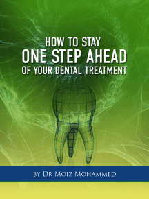 How To Stay One Step Ahead Of Your Dental Treatment