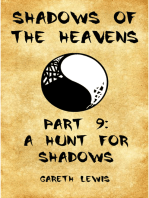 A Hunt for Shadows, Part 9 of Shadows of the Heavens