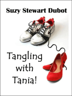 Tangling with Tania