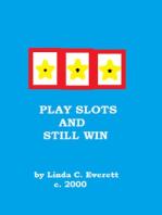 Play Slots and Still Win