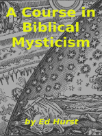 A Course in Biblical Mysticism