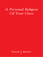 A Personal Religion Of Your Own