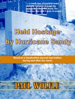 Held Hostage By Hurricane Sandy
