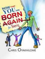Now That You Are Born Again For Teens
